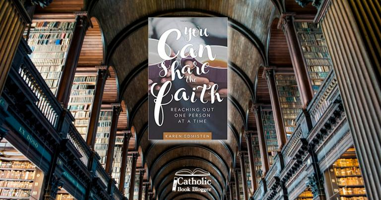 Early in the spring I read You Can Share the Faith: Reaching Out One Person at a Time by Karen Edmisten, loved it, got ready to write a review, got distracted, forgot to write the review, and started reading another book…and another.