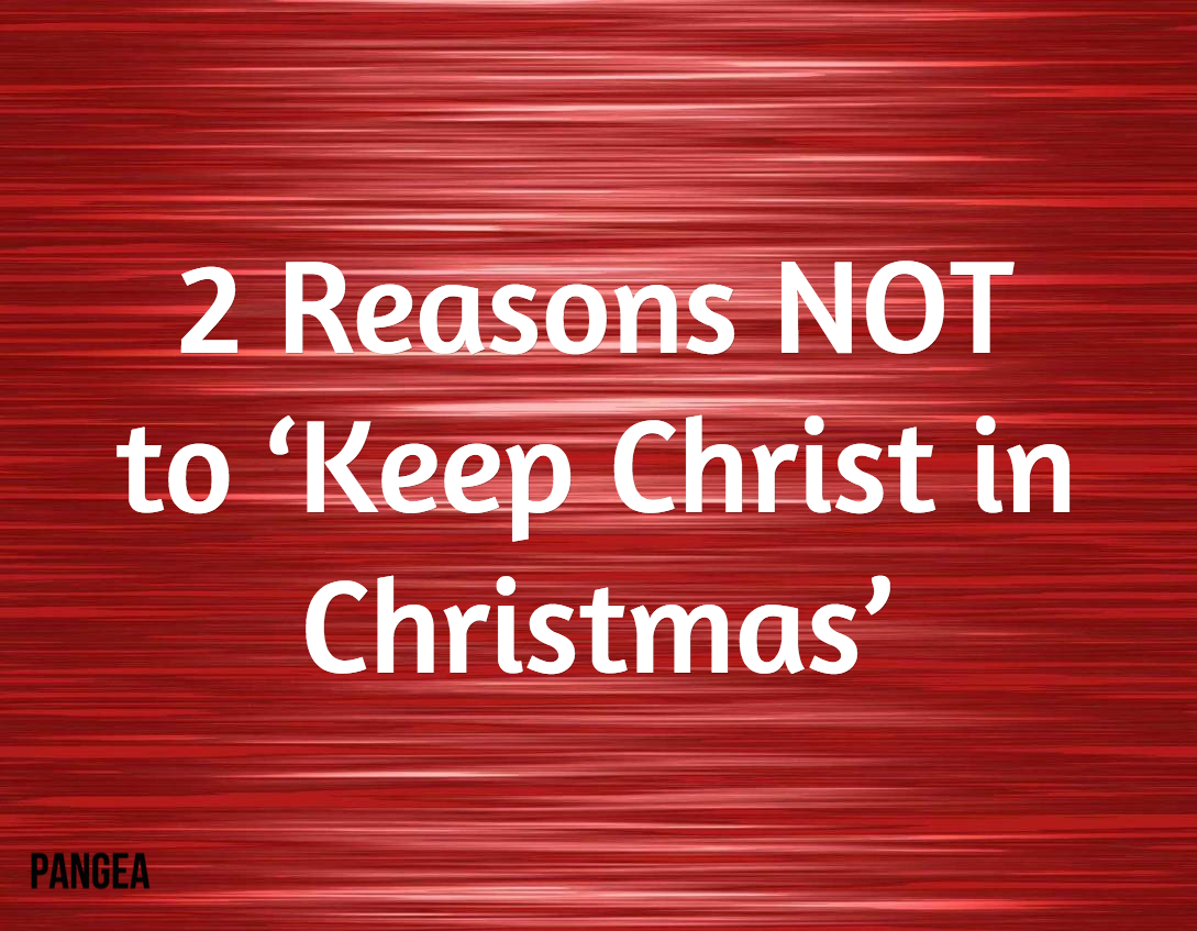 2 Reasons NOT to \'Keep Christ in Christmas\' | Kurt Willems