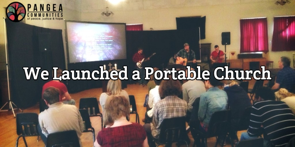 we launched a portable church