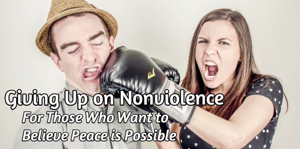 Giving up on nonviolence