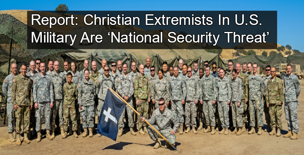 Christian Extremists In U.S. Military Are 'National Security Threat' (Image via Public Domain)