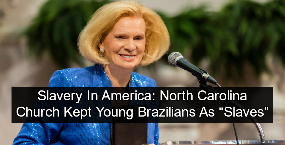 Jane Whaley, Founder, Word of Faith Fellowship, Caught Importing Human Slaves From Brazil