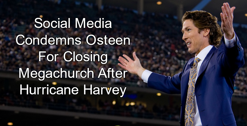 Joel Osteen Closes Church After Hurricane, Tells Members To Pray (Image via Twitter)