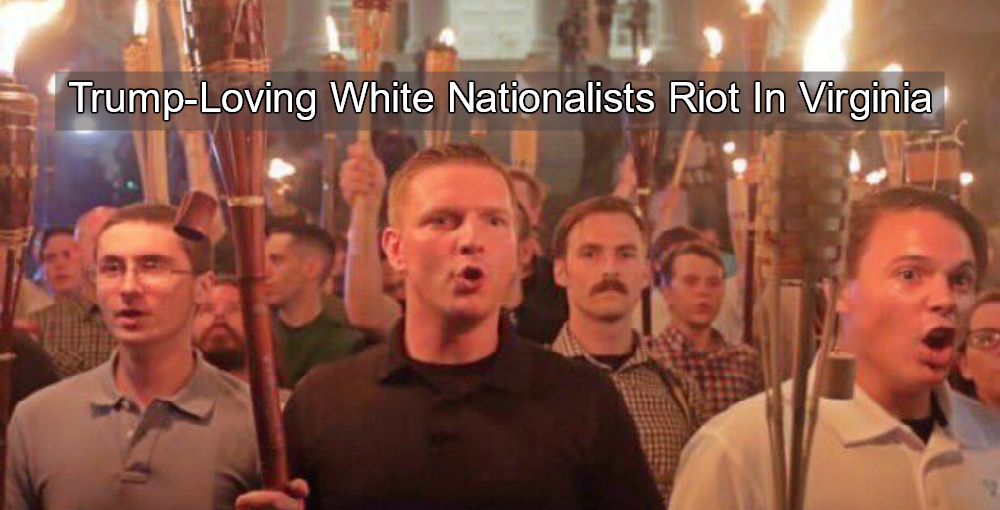White Nationalists Riot In Virginia