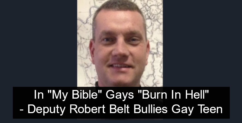 Clay County Sheriff's Deputy Robert Belt Bullies Gay Teen On School Bus, Claims Student 'Will Burn In Hell' (Image via Clay County Free Press)