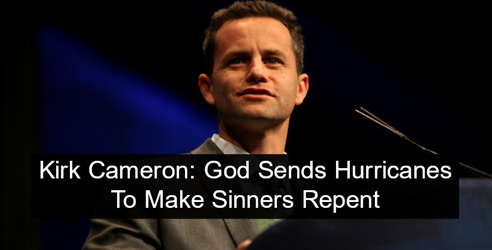 Kirk Cameron: God Sends Hurricanes To Make Sinners Repent (Image via Gage Skidmore)