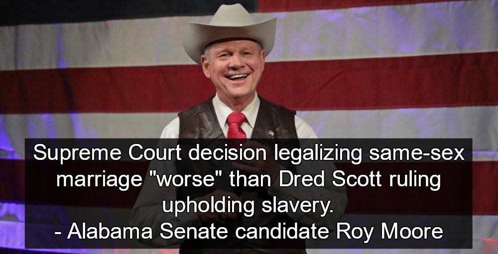 Roy Moore: Marriage Equality Worse Than Slavery (Image via Twitter)