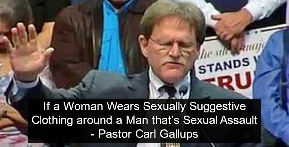 Trump Pastor Carl Gallups Claims Women Sexually Assault Men By Dressing Provocatively (Image via YouTube)