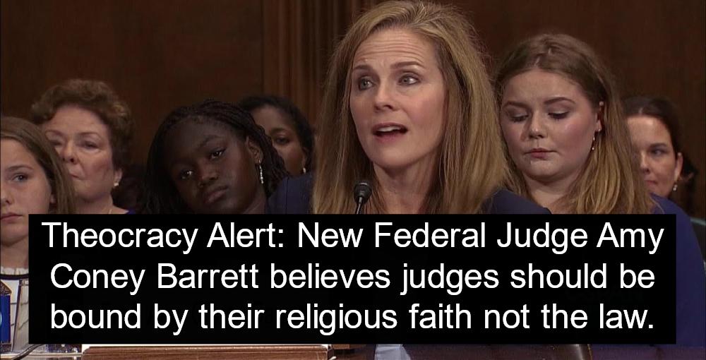 Senate Confirms Dangerous Catholic Extremist Amy Coney Barrett To Appeals Court (Image via YouTube)