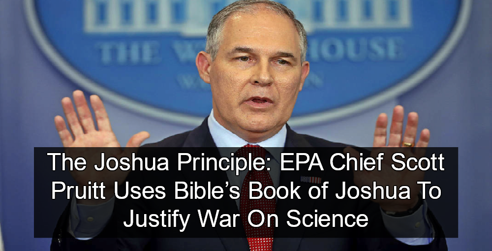 EPA Chief Scott Pruitt Cites Bible To Justify Removing Scientists From Advisory Boards (Image via YouTube)