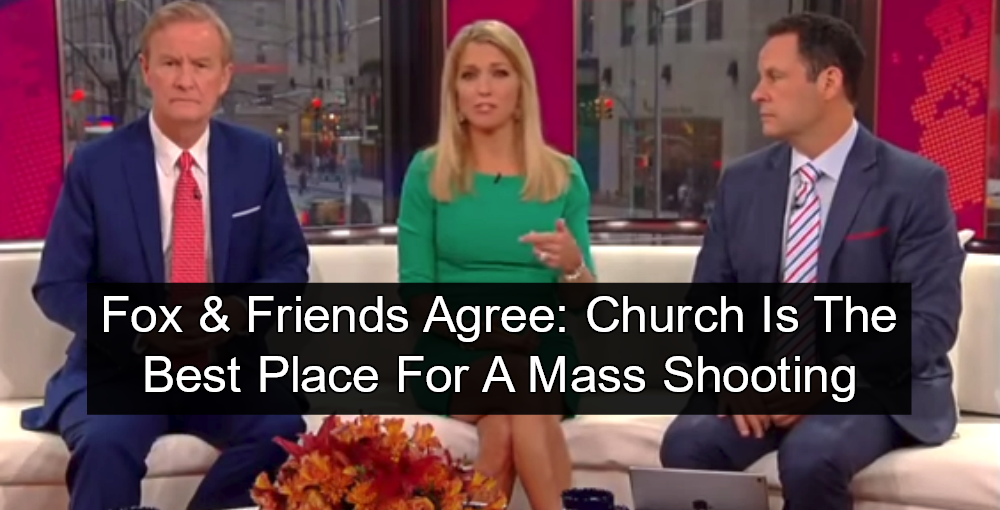 Fox News: Church Is Best Place For Mass Shooting (Image via Screen Grab)