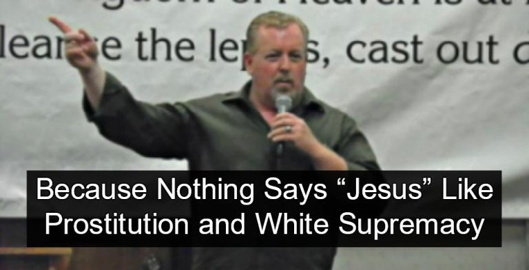 Oklahoma Pastor Busted Running White Supremacist Prostitution Ring