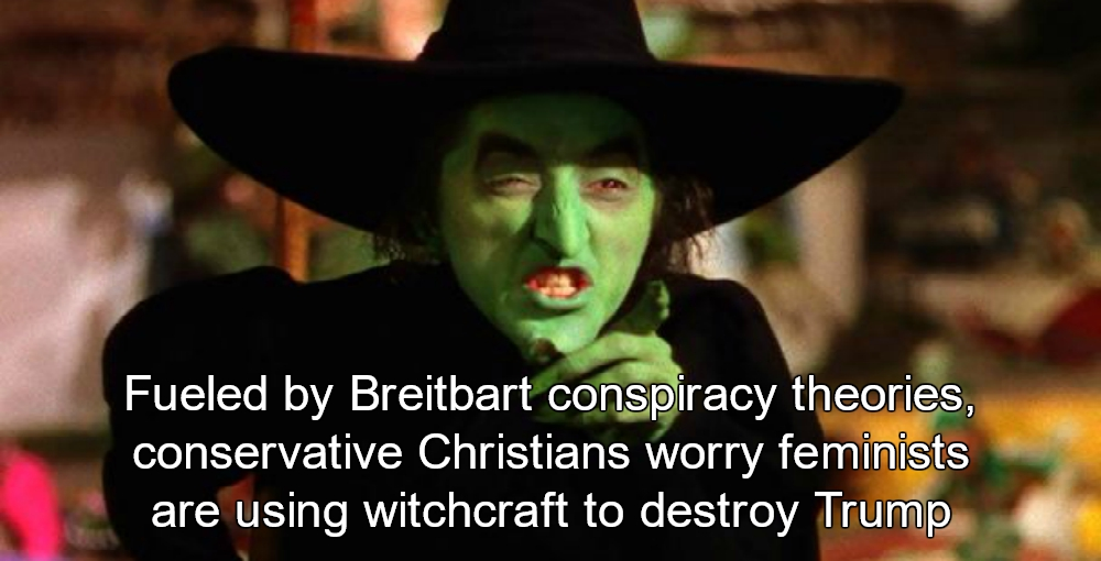 Conservatives Worry Feminists Are Using Witchcraft To Destroy Trump (Image via Screen Grab)