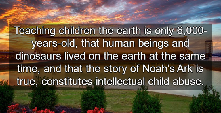 Science Education: Teaching Children Creationism Is Child Abuse