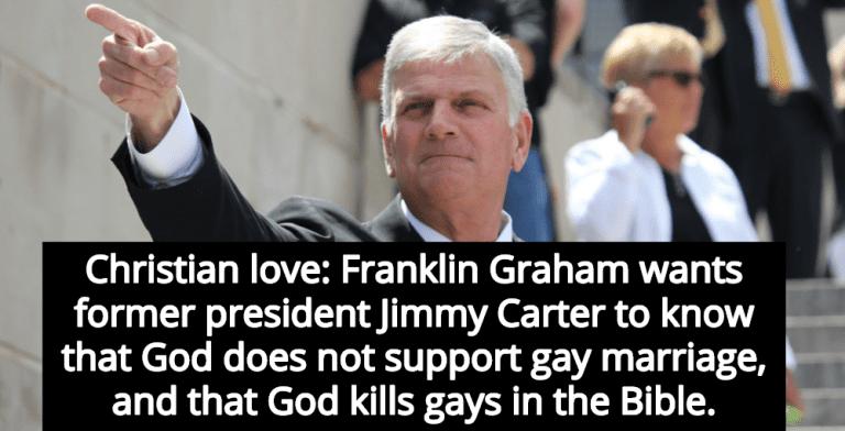 Franklin Graham Reminds Jimmy Carter That God Kills Gays (Image via Facebook)