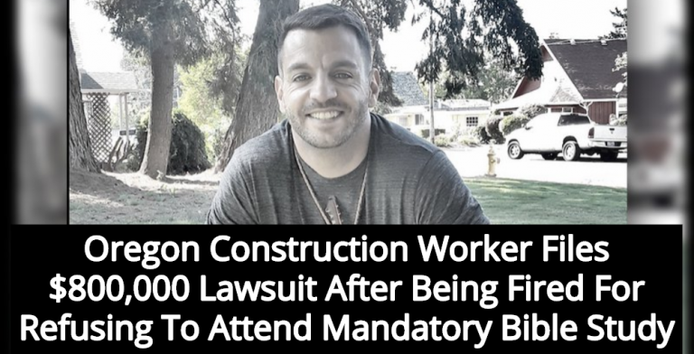 Oregon Construction Worker Fired For Refusing To Attend Mandatory Bible Study (Image via Ryan Coleman)