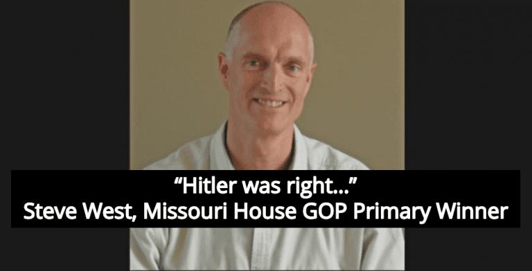 Steve West Missouri House GOP Primary Winner: 'Hitler Was Right' (Image via Screen Grab)