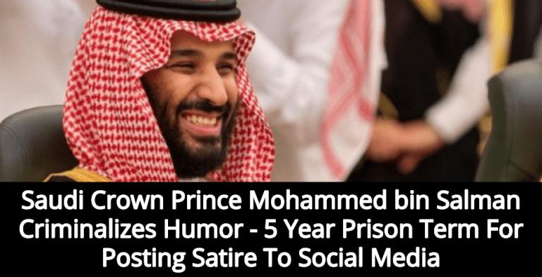 Saudi Arabia Criminalizes Humor - 5 Year Prison Term For Posting Satire To Social Media (Image via Twitter)