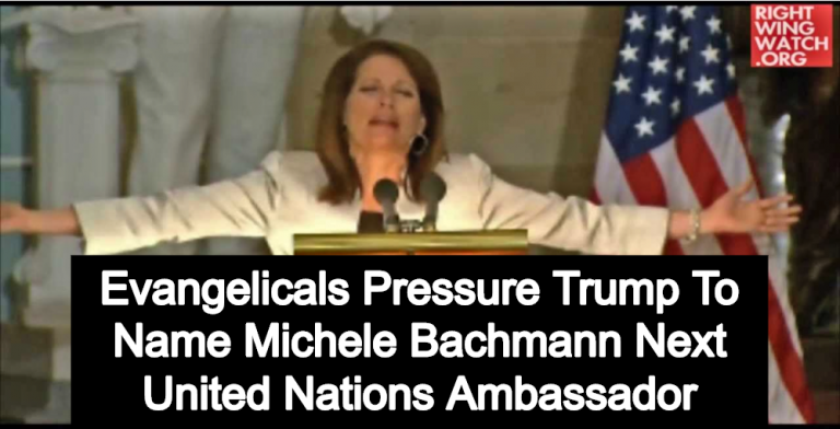 Evangelicals Pressure Trump To Name Michele Bachmann Next United Nations Ambassador (Image via Screen Grab)