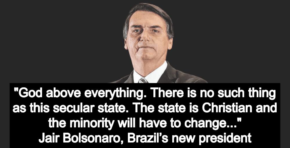 Christian Fascism Comes To Brazil: New President Bolsonaro Promises Christian Theocracy (Image via Twitter)