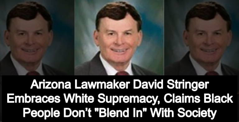 Arizona Lawmaker David Stringer Claims Black People Don't 'Blend In' With Society (Image via Twitter)