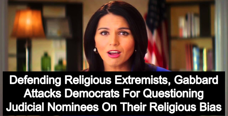 Tulsi Gabbard: Social Conservative With No Respect For Church State Separation (Image via YouTube)