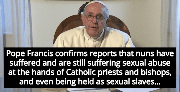 Pope Francis Admits Clergy Is Sexually Abusing Nuns, Keeping Nuns As Sex Slaves (Image via Screen Grab)