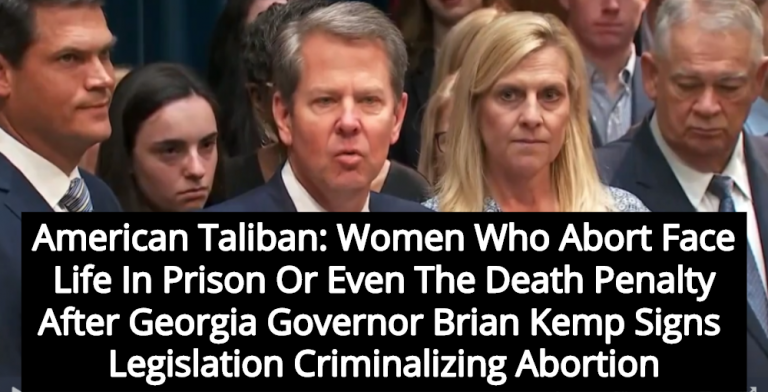 Georgia Makes Abortion A Crime Punishable By Life In Prison Or Death Penalty (Image via Screen Grab)