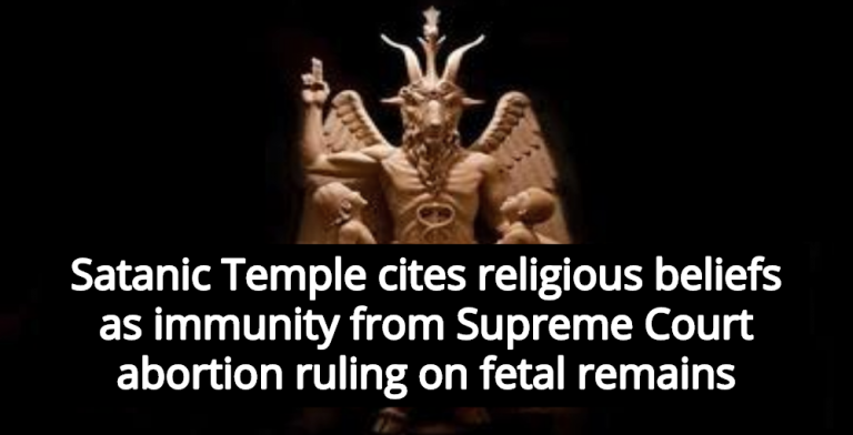 Satanic Temple Claims Exemption From Supreme Court Ruling On Fetal Remains (Image via Twitter)