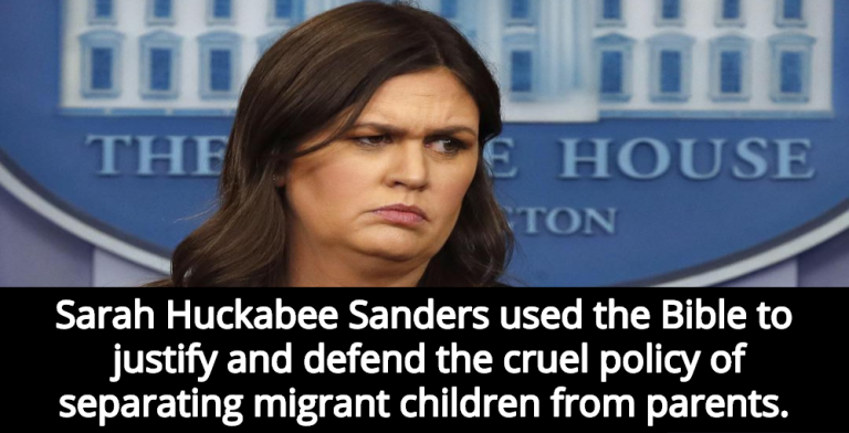 Sarah Sanders, Who Used Bible To Justify Placing Migrant Kids In Cages, Will Resign (Image via Facebook)