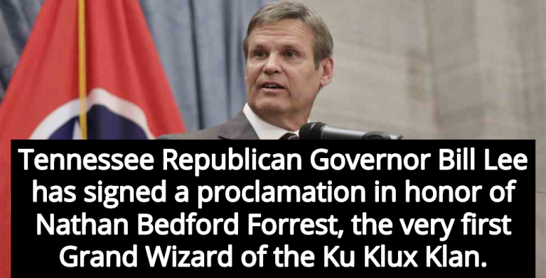 Tennessee Governor Honors KKK, Signs Nathan Bedford Forrest Day Proclamation (Image via YouTube)