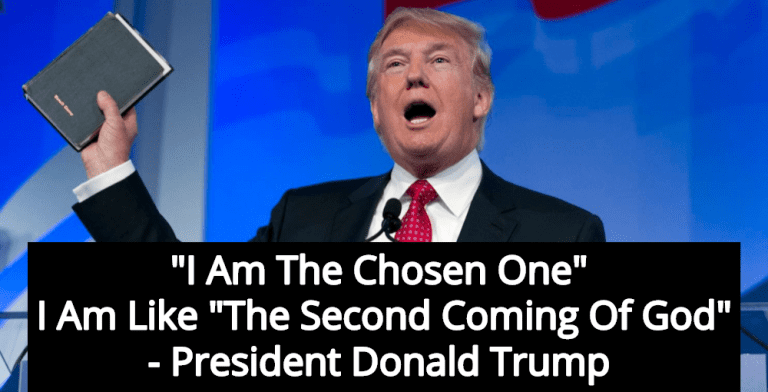 Trump Declares 'I Am The Chosen One,' Claims To Be 'Second Coming Of God' (Image via Twitter)