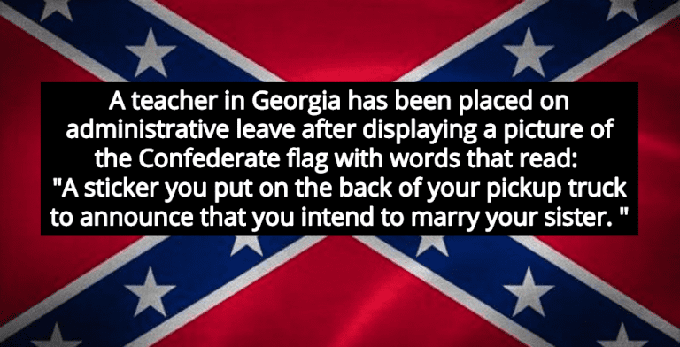 Georgia Teacher: Confederate Flag Means 'You Intend To Marry Your Sister'