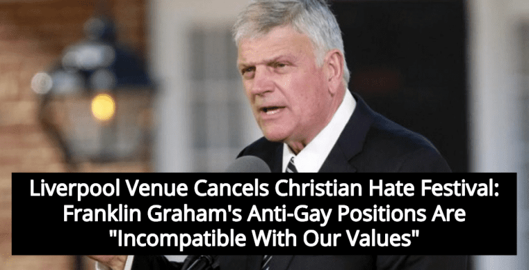 Franklin Graham Banned In Liverpool For Anti-Gay Christian Hate (Image via Facebook)