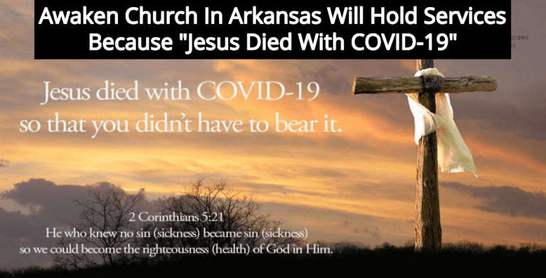 Arkansas Church Will Hold Services, Claims 'Jesus Died With COVID-19' (Image via Facebook)