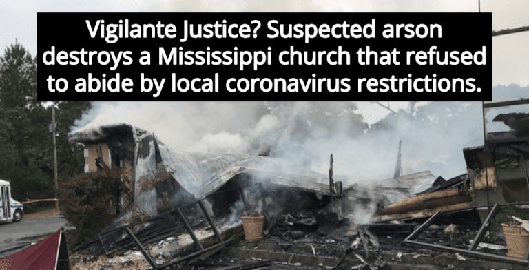 Suspected Arson Destroys Mississippi Church That Defied Coronavirus Restrictions (Image via Twitter)