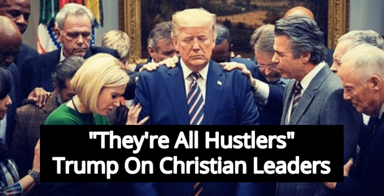 Report: Trump Mocks Christians, But Admires Pastors Who Con The Gullible