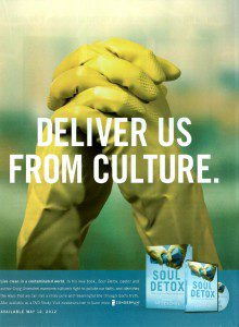 Deliver Us From Culture