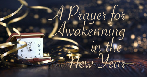 A Prayer of Awakening for the New Year | Mark Sandlin