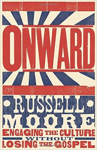 onward-russell-moore-culture-gospel