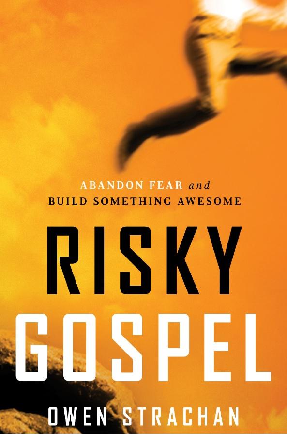 risky-gospel-owen-strachan