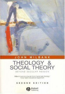 Despite the garbled cover illustration Theology and Social Theory presents a coherent and convincing argument.