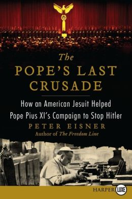 La Farge, Jr. and Pius XI: Giving crusading a good name.