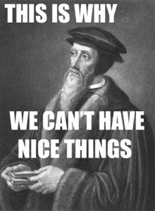 Dryness says it's because Calvinists take images as seriously as Catholics.