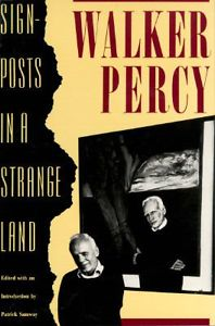 Scientific fact: Percy's philosophical essays are as much fun to read as his novels.