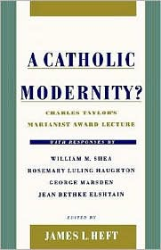 What if Catholicism and modernity are in cahoots?