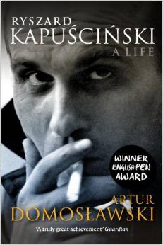 Put the gray areas of Kapuscinski's life in your pipe and smoke them.