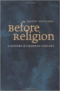 nongbri before religion