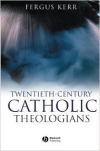 20th century catholic theologians kerr