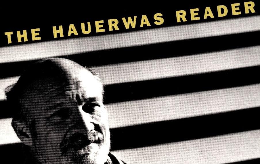 hauerwas reader